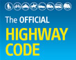 Click to go to the online version of the Highway Code