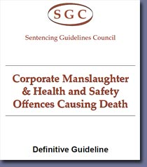 Pic: Corporate Manslaughter sentencing guidelines
