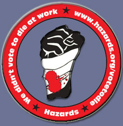 Hazards We Didn't Vote To Die At Work campaign