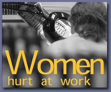 Women Hurt At Work - a major report on the gender issues facing H&S